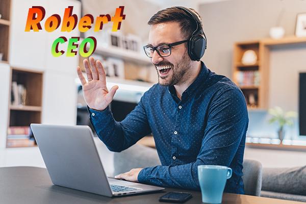 Robert CEO